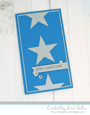 Stay Awesome card-designed by Lori Tecler/Inking Aloud-stamps and dies from My Favorite Things