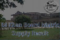BISE DI Khan Board Matric Supplementary Result 2020