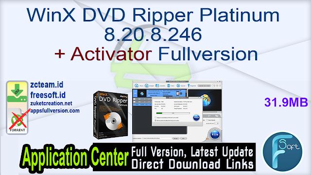 WinX DVD Ripper Platinum 8.20.8.246 + Activator Fullversion
