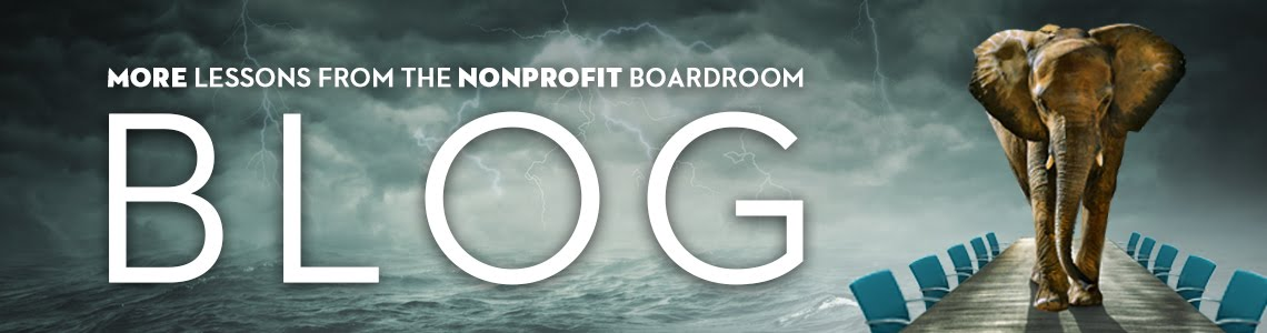 More Lessons From the Nonprofit Boardroom