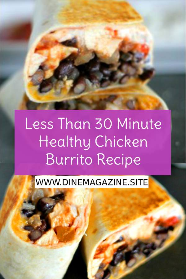 Less Than 30 Minute Healthy Chicken Burrito Recipe - A quick and easy weeknight dinner recipe that will please the whole family. #healthychickenrecipe #healthyrecipes #dinnerrecipe #easydinnerrecipe #weeknightdinner #whole30 #whole30recipe #burrito #chickenburrito #chickenrecipe #dish #maindish