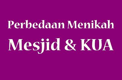 Perbedaan Menikah di Masjid dan KUA serta Penjelasannya
