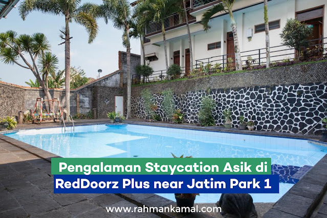 Pengalaman Staycation Asik di RedDoorz Plus near Jatim Park 1