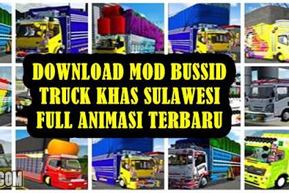 10+ Download MOD BUSSID Truck Sulawesi Full Animasi Terbaru