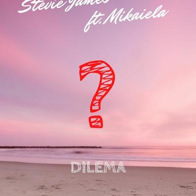 Stevie James - Dilema (feat. Mikaiela)