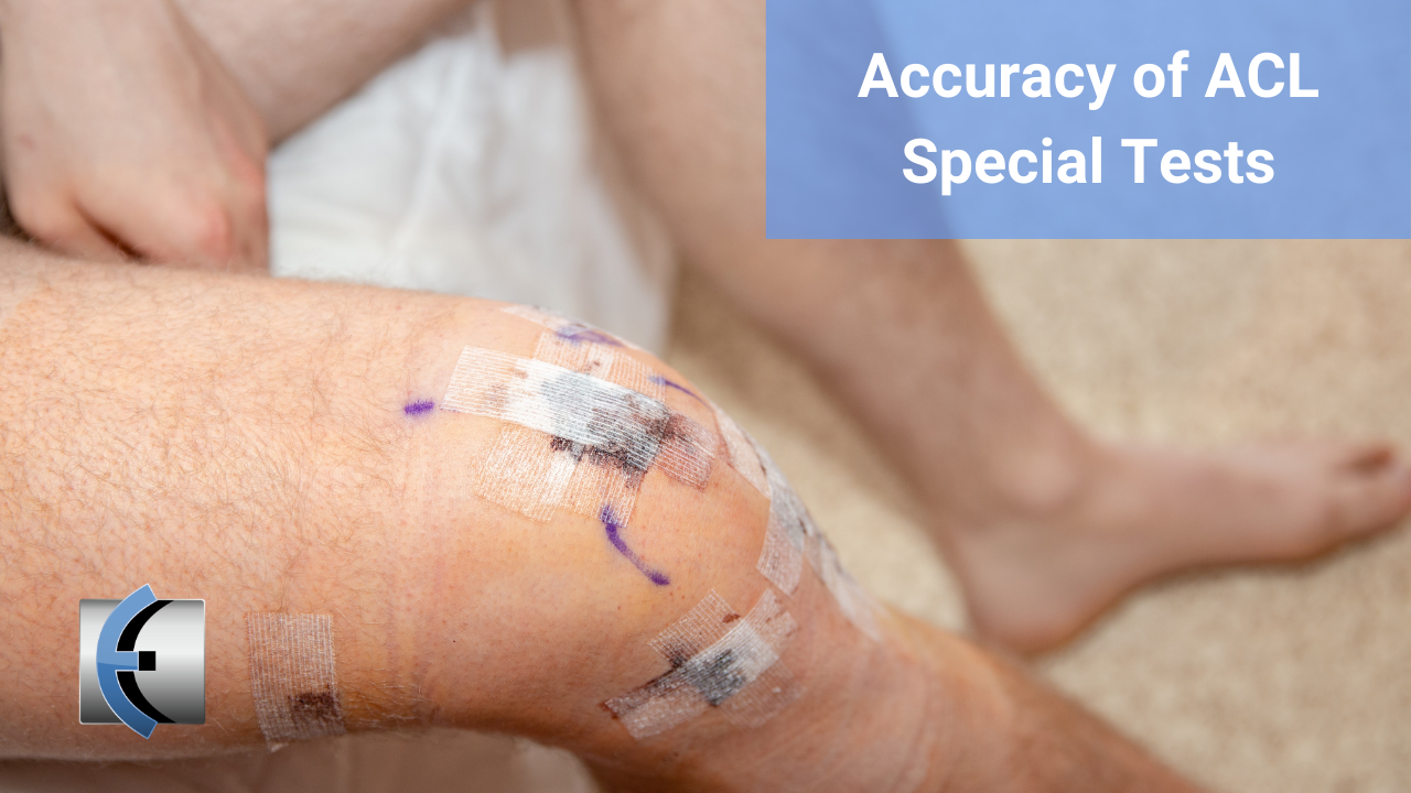 Accuracy of ACL Special Tests - themanualtherapist.com