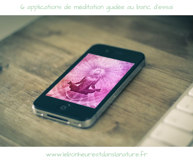 6 applications de méditation guidée au banc d'essai