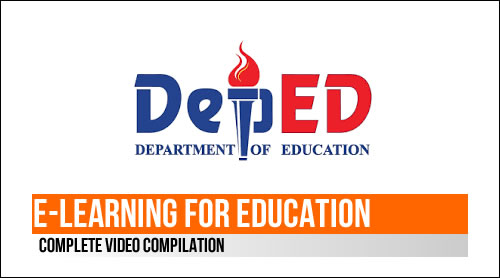 DEPED: E-Learning for Education Complete Video Compilation