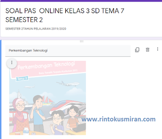 SOAL ONLINE PAS KELAS 3 SD TEMA 7 SEMESTER 2