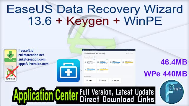 EaseUS Data Recovery Wizard 13.6 + Keygen + WinPE