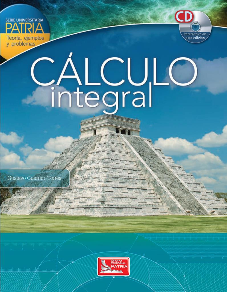Cálculo Integral – Gustavo Guerrero Torres