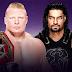 Atualização sobre Braun Strowman ser adicionado na luta entre Brock Lesnar vs. Roman Reigns na WrestleMania