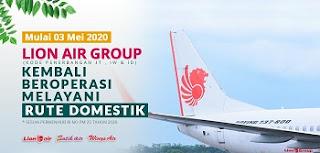 Grup Lion Air Kembali Beraksi di Tengah Pendemi Covid-19 Mulai 3 Mei 2020