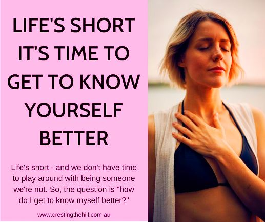 "Life's short and I don't have time to play around with being someone I'm not. So, the question is ""how do I get to know myself better?"" #lifesshort #knowyourself"