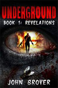 Underground Book 1: Revelations - book promotion by John Grover