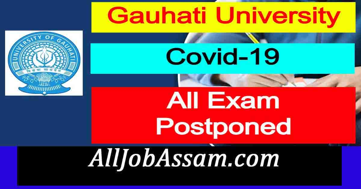 Gauhati University Postponed All Examinations : Covid-19
