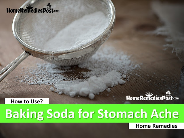 Baking soda for Stomach ache, Home Remedies For Stomach ache relief fast, How To Use Baking soda for Stomach ache Relief Fast, How To Get Rid Of Stomach Stomach ache