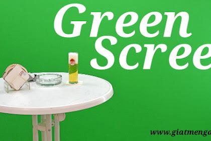 Apa itu green screen? Yuk pahami lebih dalam