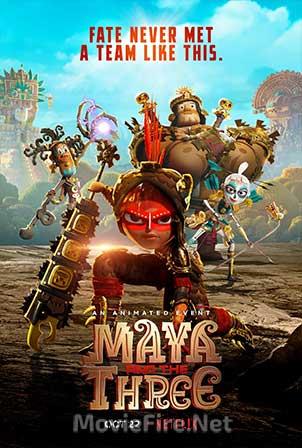 Maya and the Three Season 1 (2021)
