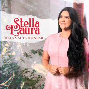 Deus Vai Te Honrar – Stella Laura
