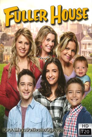 Fuller House Temporada 1 [720p] [Latino-Ingles] [MEGA]