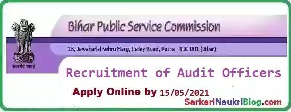 Bihar PSC Audit Officer Recruitment 2021