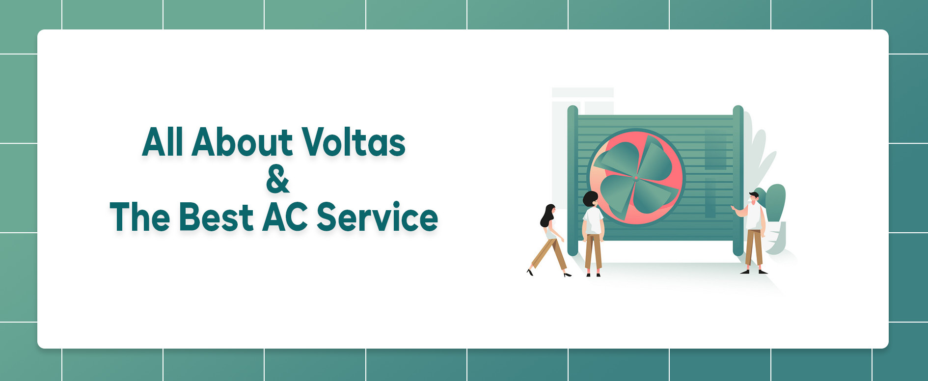 All About Voltas & The Best AC Service
