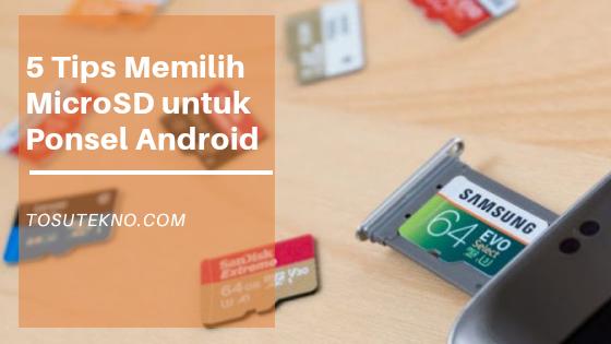 5-tips-memilih-microsd-untuk-android