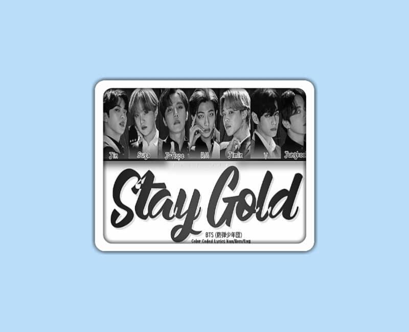 BTS - Stay Gold Lyrics