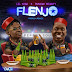 Audio:Lil Kesh-ft-Duncan Mighty-flenjo:Download