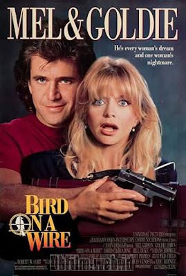 Sinopsis film Bird on a Wire (1990)
