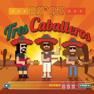 The Aristocrats - 2015 - Tres Caballeros