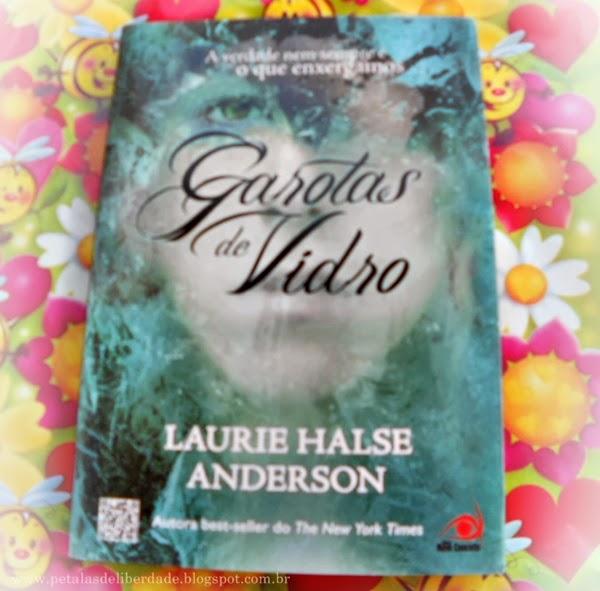 livro, Garotas de vidro, Laurie Halse Anderson, sinopse, capa