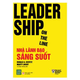 Leadership On The Line - Nhà Lãnh Đạo Sáng Suốt ebook PDF EPUB AWZ3 PRC MOBI
