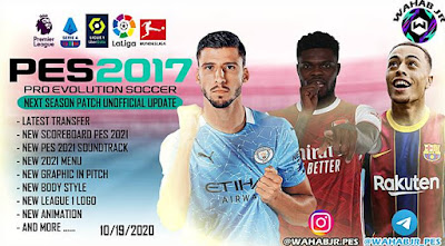 PES 2017 Next Season Patch 2020 Unofficial Update by WAHAB JR Season 2020/2021