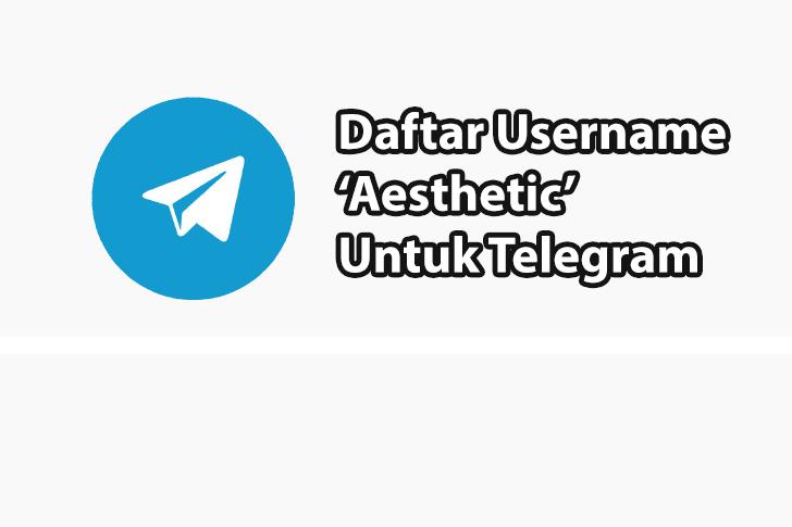 Username Telegram Aesthetic