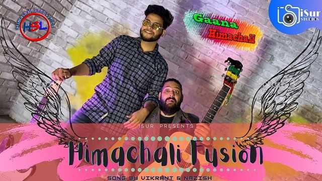Himachali Fusion Song mp3 Download - Vikrant - Nazish ~ Gaana Himachali