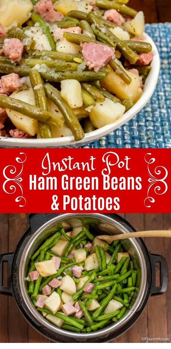 Instant Pot Ham Green Beans And Potatoes
