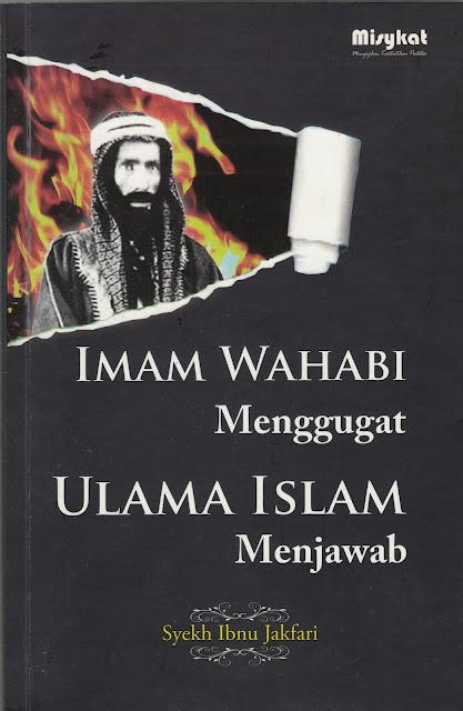 """Penyimpangan Syiah dalam Buku """"Imam Wahabi Menggugat, Ulama Islam Menjawab"""""""