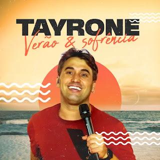 Tayrone - Verão & Sofrência - 2021