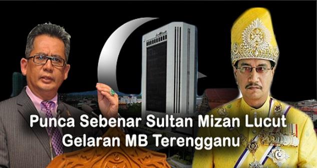 PUNCA SEBENAR Sultan Mizan Lucut Semua Gelaran MB Terengganu Akhirnya DIDEDAHKAN!