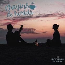 Chazinho de Hortelã – Rodrigo Marim Mp3