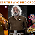 [SHOCKING!] Celebrities who have died from the coronavirus and COVID-19 complications