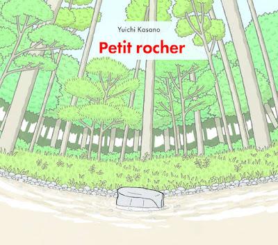 https://www.librairies-sorcieres.fr/livre/16334835-petit-rocher-kasano-yuichi-ecole-des-loisirs