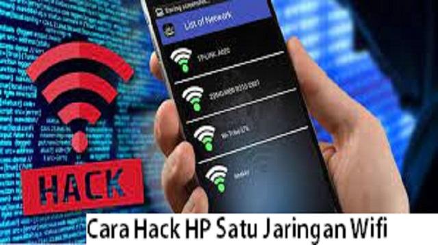 Cara Hack HP Satu Jaringan Wifi