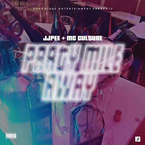 MUSIC: PARTY MILE AWAY || JJPEE x MC CULTURE