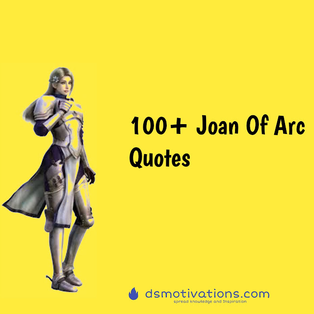 Top 100 Joan of Arc Quotes  That will teach you lesson