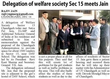 Delegation of welfare society Sector 15 meets Satya Pal Jain
