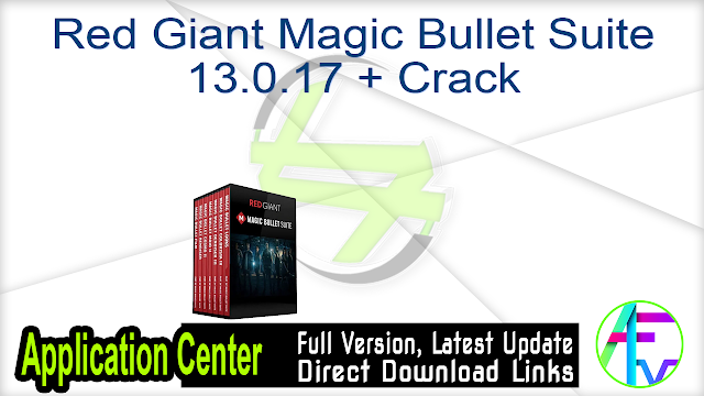 Red Giant Magic Bullet Suite 13.0.17 + Crack