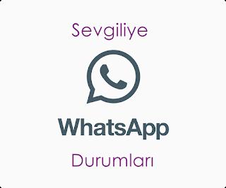 sevgiliye whatsapp durumları